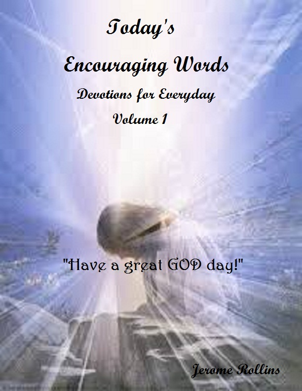 Today's Encouraging Words (Devotions for Everyday) Volume 1 eBook in Bookstore Now!
